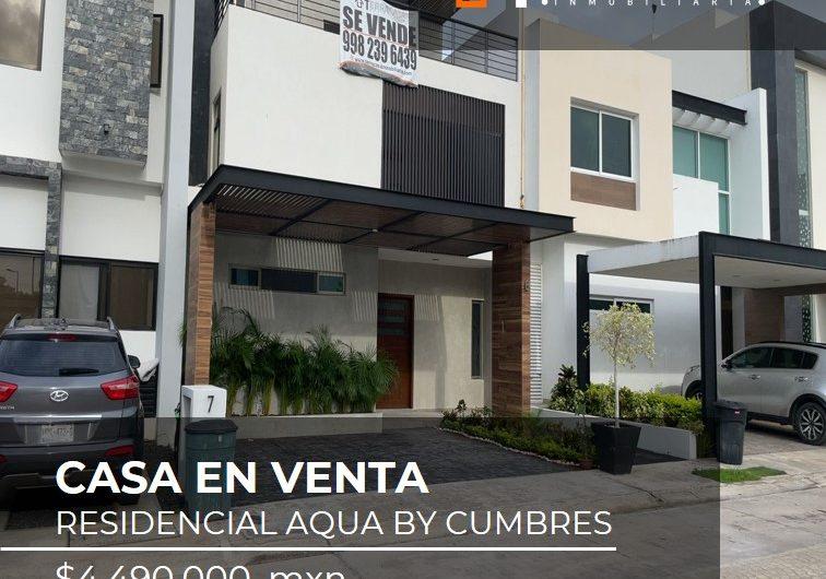 CASA EN VENTA AQUA BY CUMBRES CANCUN