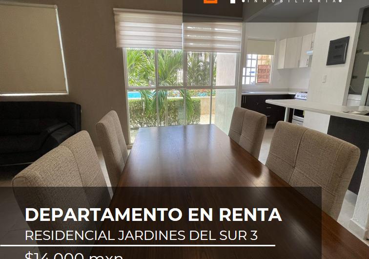 DEPARTAMENTO EN RENTA AMUEBLADO JARDINES DEL SUR 3