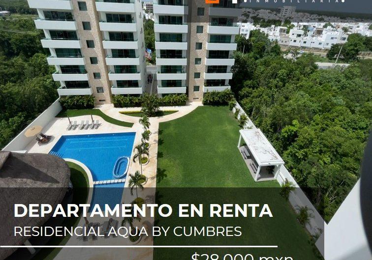 Departamento en Renta en Residencial Aqua by Cumbres