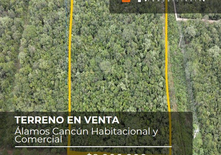 Terreno en Venta en Alamos Cancun habitacional  Comercial